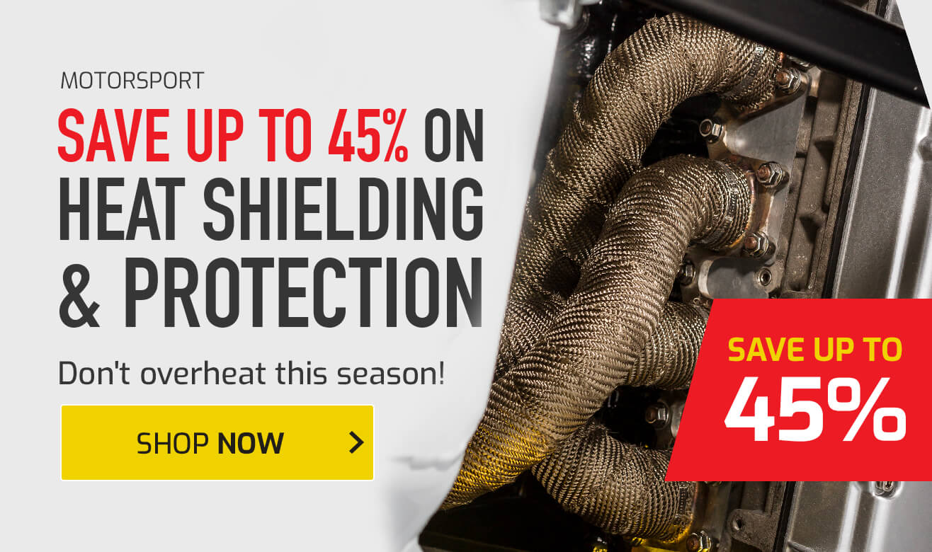 Save up to 45% on Heat Shielding & Protection