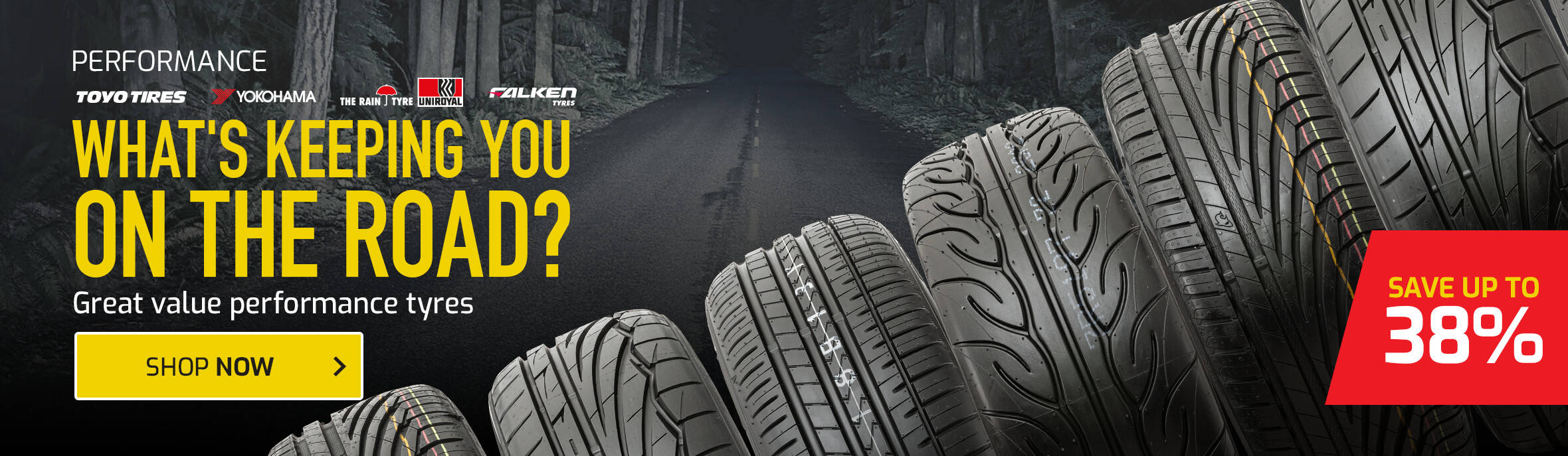 Save up to 38% on Performance Tyres