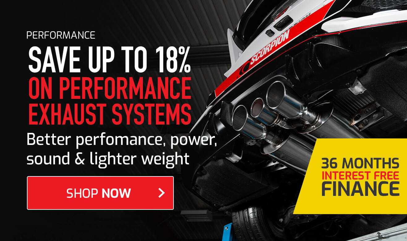 Save up to 18% on Performance Exhaust Systems - 36 Months Interest Free Finance Available