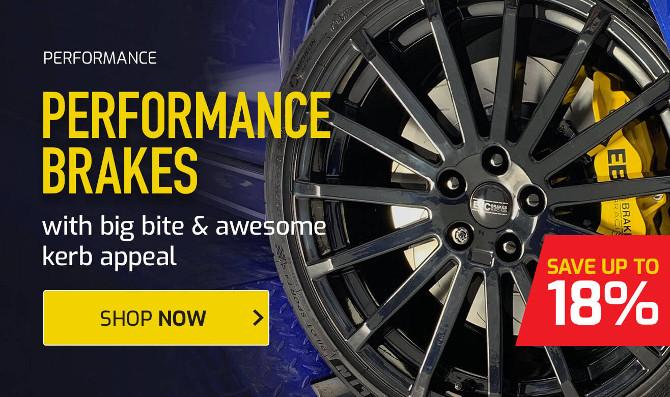 Save up to 18% on Performance Brakes