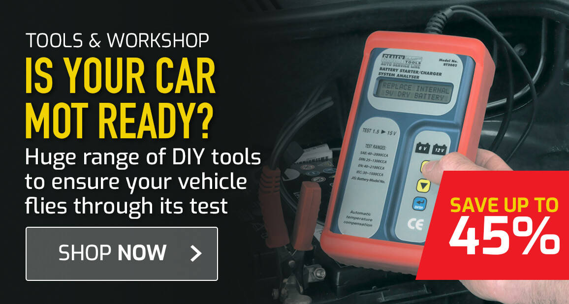 Is your car test ready? - Save up to 45% on our huge range of DIY tools