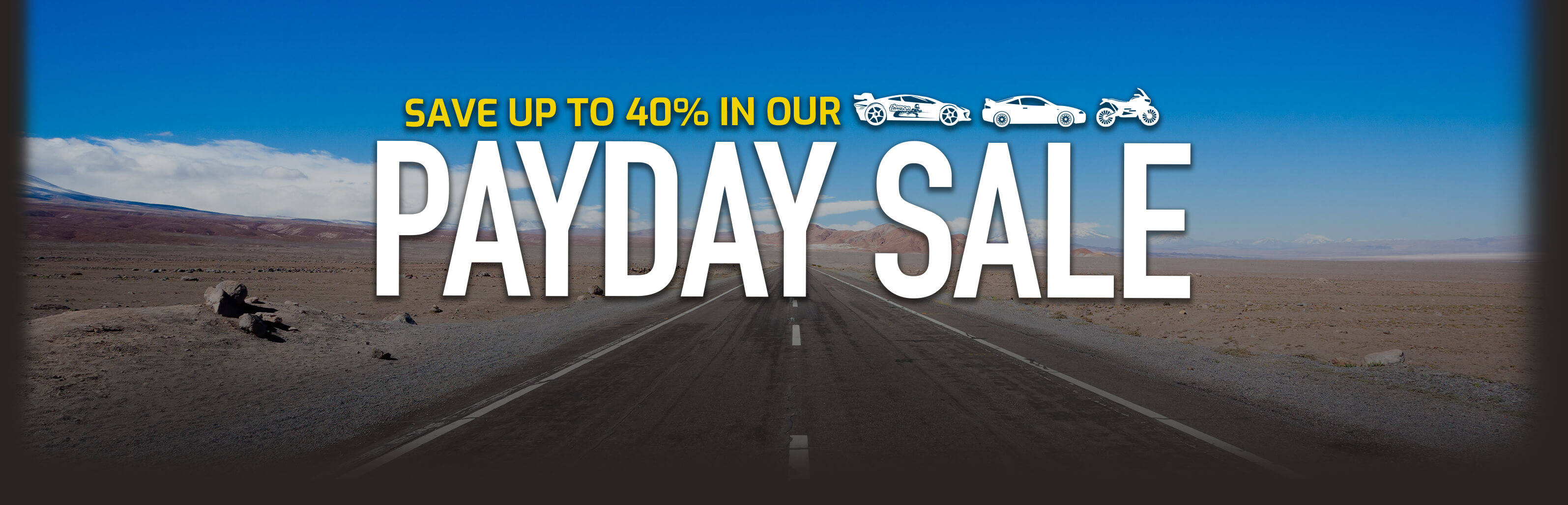 Save up to 40% in our Payday Sale