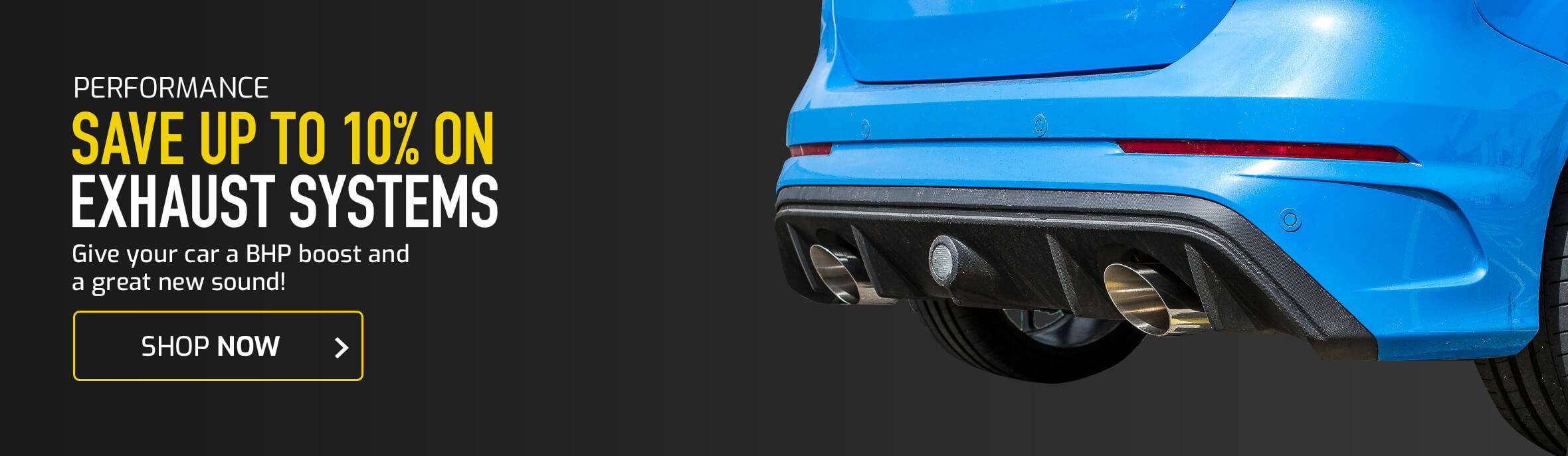 Save up to 10% on Exhaust Systems